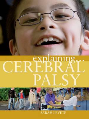 Cerebral Palsy - Explaining 14 (Paperback)