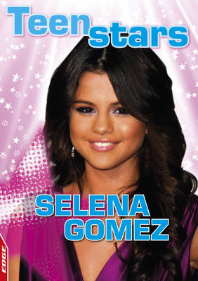 Selena Gomez - EDGE: Teen Stars (Paperback)