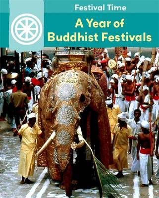 A Year of Buddhist Festivals (Paperback)