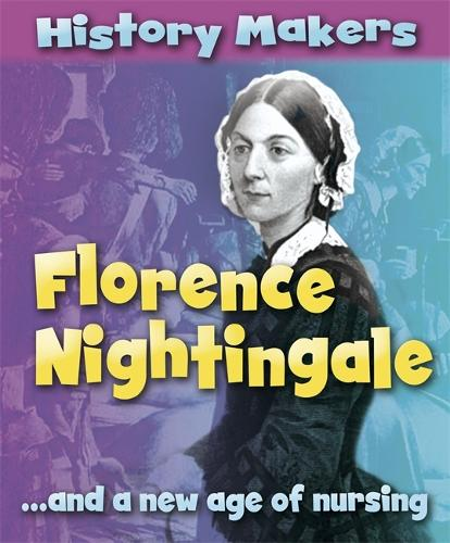 History Makers: Florence Nightingale - History Makers (Paperback)