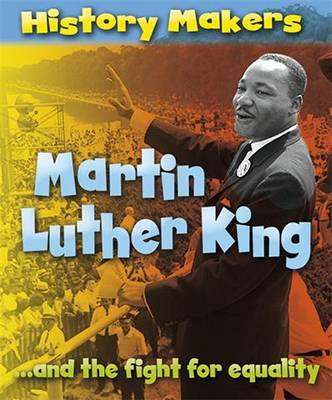 Martin Luther King - History Makers (Paperback)