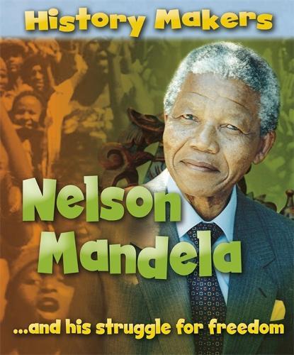 History Makers: Nelson Mandela - History Makers (Paperback)