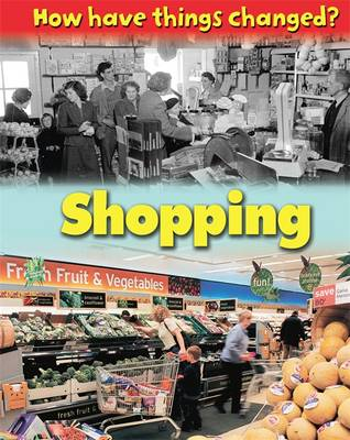 Shopping - How Things Have Changed (Paperback)