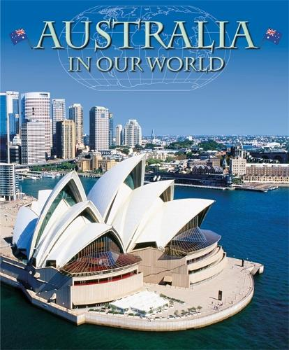 Countries in Our World: Australia - Countries in Our World (Paperback)
