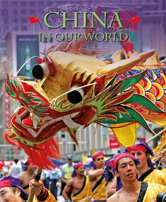 Countries in Our World: China - Countries in Our World (Paperback)