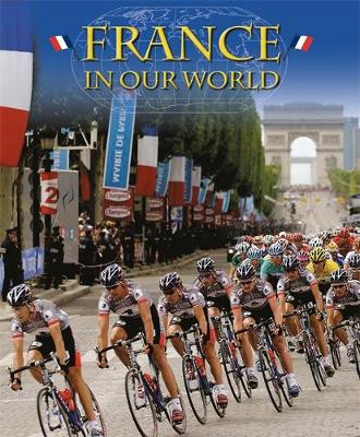 France - Countries in Our World 3 (Paperback)