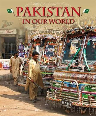 Pakistan - Countries in Our World (Paperback)