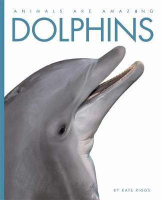 Dolphins (Hardback)