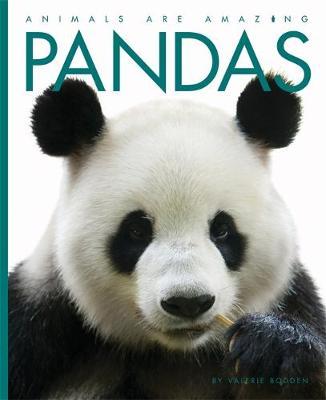 Pandas - Animals are Amazing 10 (Hardback)