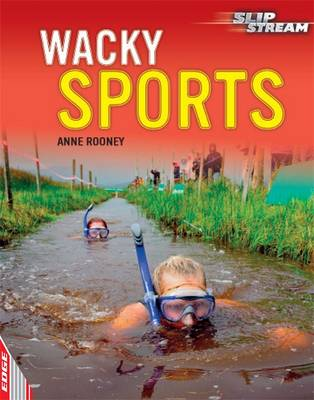 Wacky Sports - Edge: Slipstream Non-Fiction 3 (Hardback)
