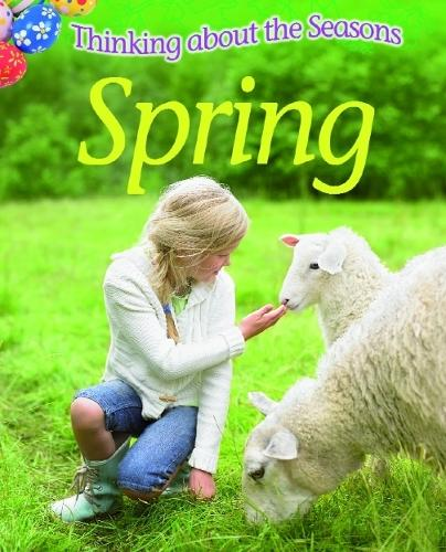 Thinking About the Seasons: Spring - Thinking About the Seasons (Paperback)