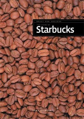 The Story of Starbucks (Hardback)