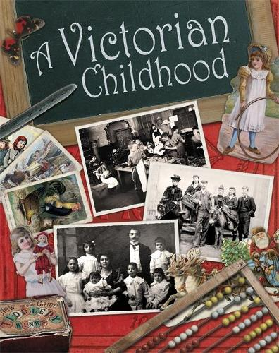 A Victorian Childhood (Paperback)