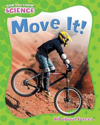 Move it - Now You Know Science No. 8 (Paperback)