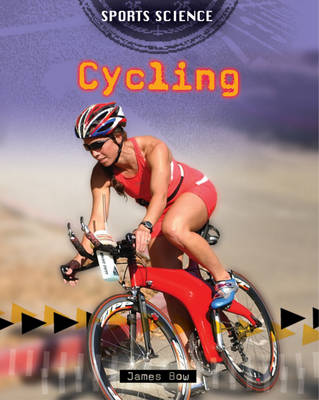Cycling - Sports Science 6 (Paperback)