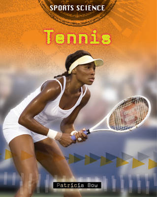 Tennis - Sports Science 10 (Paperback)