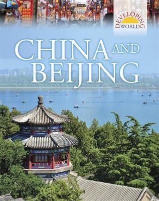 China and Beijing - Developing World 3 (Hardback)