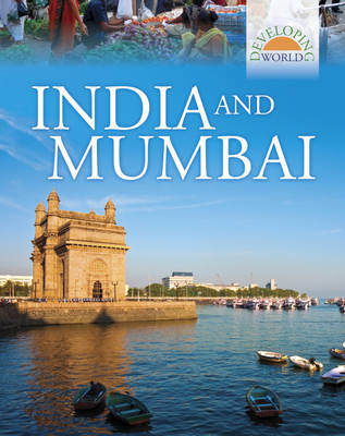India and Mumbai - Developing World No. 3 (Hardback)