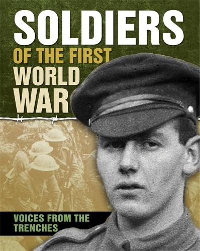 Soldiers of the First World War (Hardback)