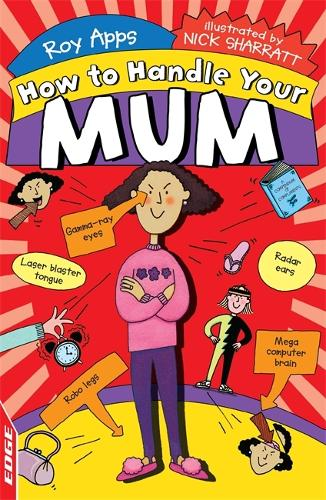 EDGE: How to Handle Your Mum - EDGE: How to Handle (Paperback)