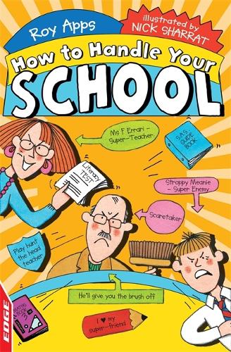 EDGE: How to Handle Your School - EDGE: How to Handle (Paperback)