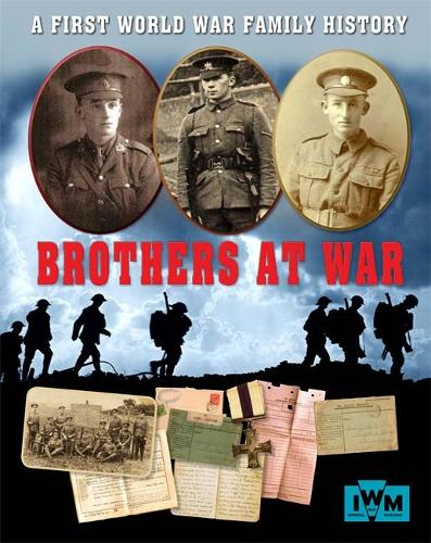 Brothers at War - A First World War Family History (Paperback)