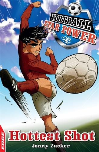 EDGE: Football Star Power: Hottest Shot - EDGE: Football Star Power (Paperback)