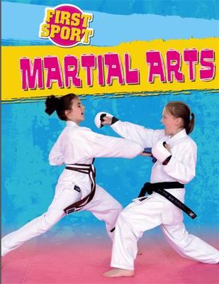 Martial Arts - First Sport 2 (Hardback)