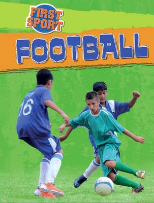 Football - First Sport No. 1 (Hardback)