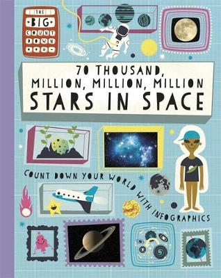 70 Thousand Million, Million, Million Stars in Space - The Big Countdown 1 (Hardback)