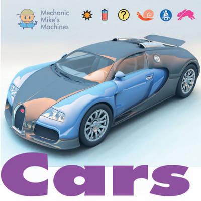 Cars - Mechanic Mike's Machines No. 1 (Hardback)