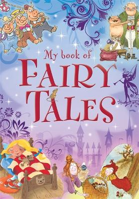 My book of: Fairy Tales - My book of (Hardback)