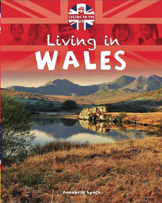 Wales - Living in the UK No. 2 (Hardback)
