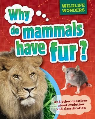 Why Do Mammals Have Fur? (Hardback)