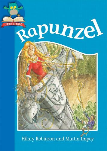 Must Know Stories: Level 1: Rapunzel - Must Know Stories: Level 1 (Hardback)
