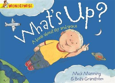 What's Up?: A book about the sky and space (Paperback)