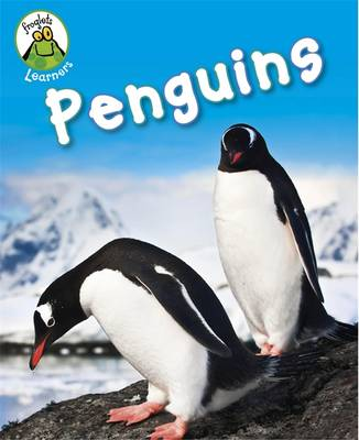 Froglets: Learners: Penguins - Froglets: Learners (Hardback)