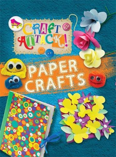 Craft Attack: Paper Crafts - Craft Attack (Hardback)