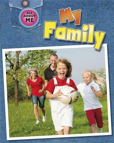 All About Me: My Family - All About Me (Paperback)