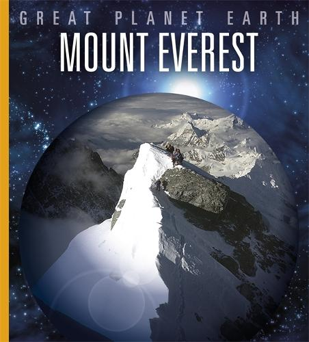 Great Planet Earth: Mount Everest - Great Planet Earth (Paperback)