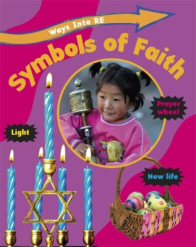 Ways Into RE: Symbols of Faith - Ways Into RE (Paperback)