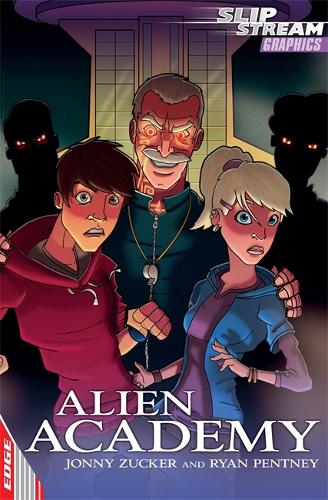 EDGE: Slipstream Graphic Fiction Level 2: Alien Academy - Edge: Slipstream Graphic Fiction Level 2 (Paperback)