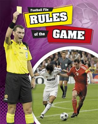 Rules of The Game - Football File 3 (Paperback)