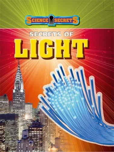 Science Secrets: Secrets of Light - Science Secrets (Paperback)