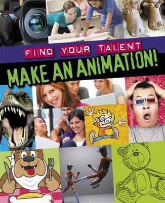 Make an Animation! (Paperback)