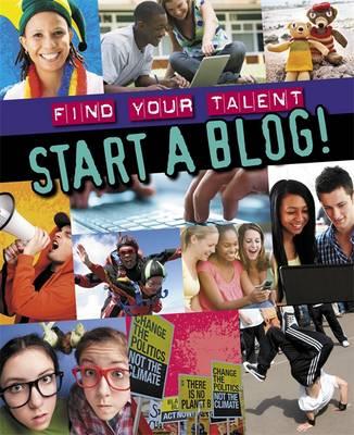 Start a Blog! (Paperback)