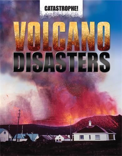 Catastrophe: Volcano Disasters - Catastrophe (Paperback)