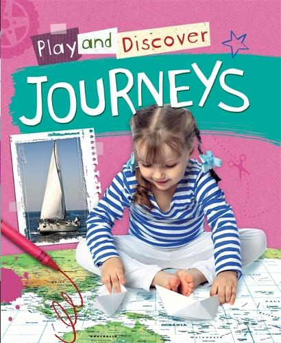 Play and Discover: Journeys - Play and Discover (Hardback)