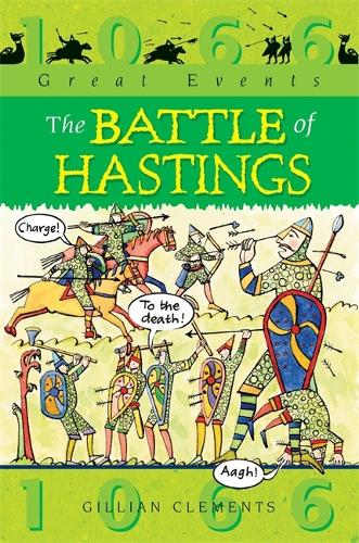 Great Events: The Battle Of Hastings - Great Events (Paperback)