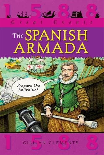 Great Events: The Spanish Armada - Great Events (Paperback)